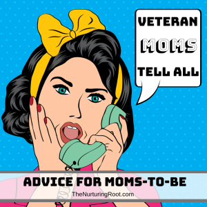 advice for moms to be